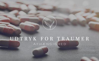 Udtryk for Traumer – Afhængighed