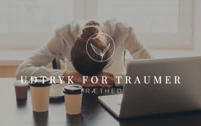 Udtryk for Traumer – Træthed